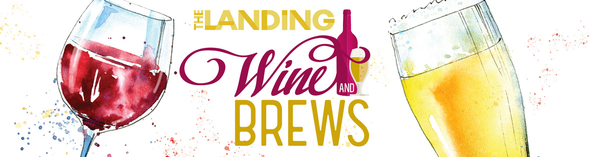 Wine and Brews at The Landing